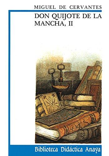 9788420727950: Don Quijote de La Mancha, II (Clásicos - Biblioteca Didáctica Anaya)