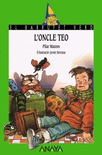 9788420729367: L'oncle Teo / Uncle Teo (Catalan Edition)