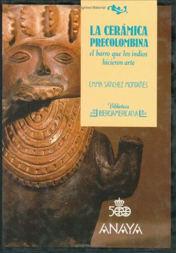 9788420729602: Ceramica Precolombina, La (Biblioteca Iberoamericana) (Spanish Edition)