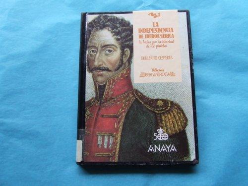 9788420729619: Independencia de iberoamerica