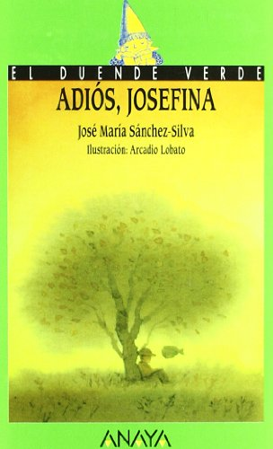 Adiós, Josefina: José María Sánchez-Silva