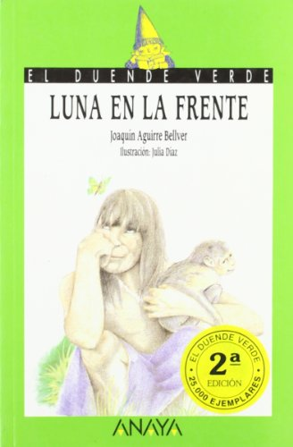 9788420731049: Luna En LA Frente/Moon on the Forehead (Spanish Edition)