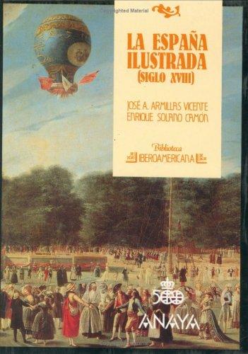 9788420731308: Espana Ilustrada, La - Siglo XVIII (Biblioteca iberoamericana) (Spanish Edition)