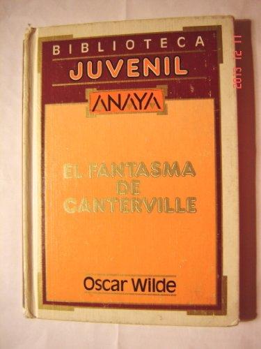EL FANTASMA DE CANTERVILLE (Spanish Edition): Oscar Wilde