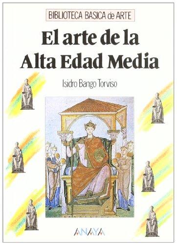 9788420731919: El arte de la Alta Edad Media/ The art of the High Middle Ages (Spanish Edition)