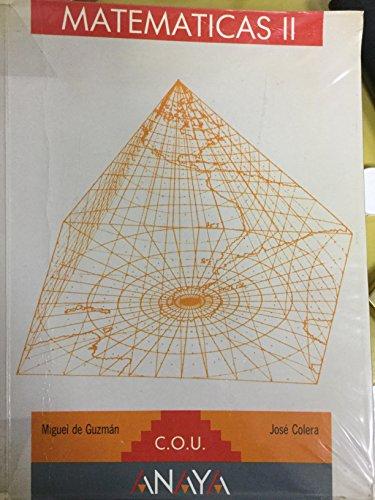 Matematicas II C.O.U: Miguel de Guzman y José Colera