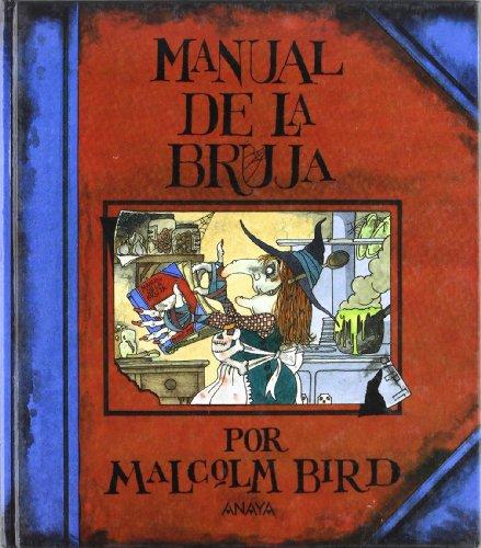 9788420733722: Manual De La Bruja / The Witch's Handbook (Cuentos, Mitos Y Libros-Regalo) (Spanish Edition)