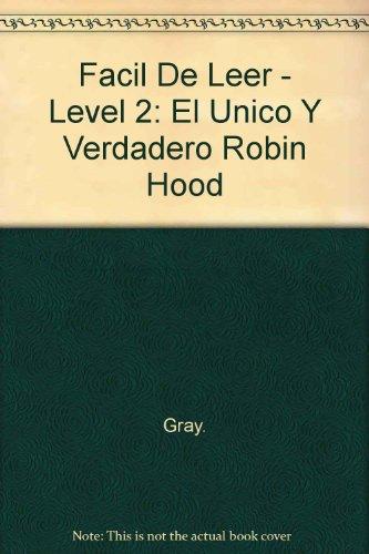 El único y verdadero Robin Hood,: Gray, Nigel/Ilustraciones, Helen Craig