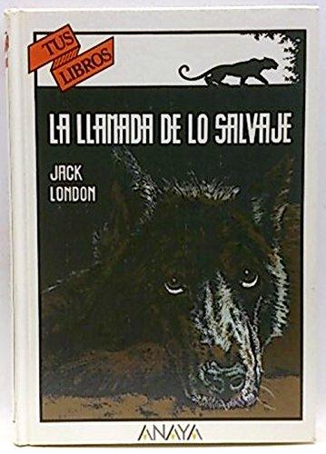 9788420733821: Llamada de Lo Salvaje (Spanish Edition)