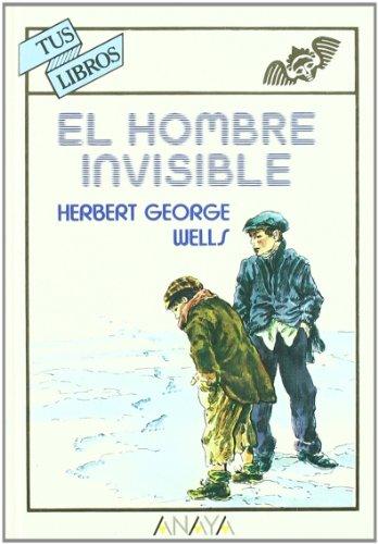 9788420733876: El hombre invisible (Tus Libros)