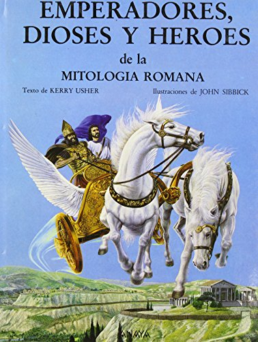 9788420733999: Emperandores, dioses y heroes de la mitologia romana/Heroes, Gods and Emperors from Roman Mythology (Spanish Edition)