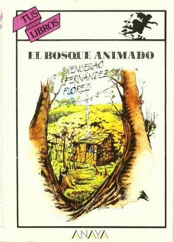 9788420734125: Bosque Animado, El (Tus Libros)