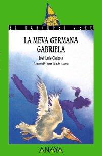 La Meva Germana Gabriela: Olaizola, Jose Luis