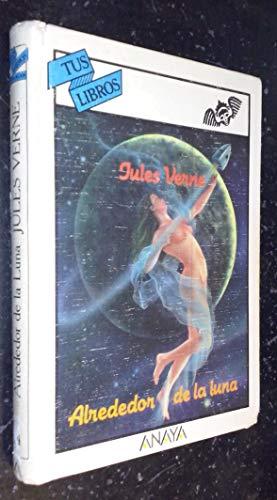 9788420735245: Alrededor de la Luna (Tus Libros)