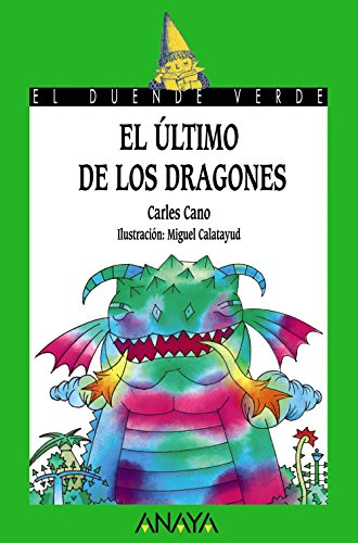 El ultimo de los dragones / The: Carles Cano