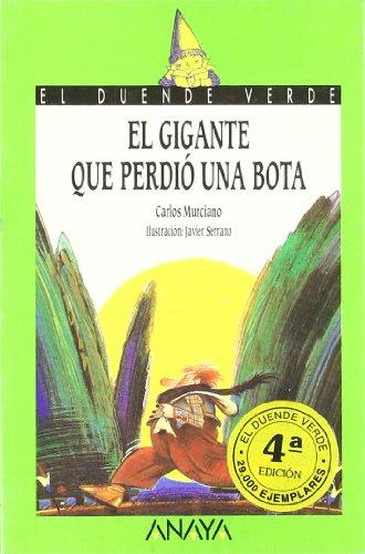 9788420735337: El gigante que perdio una bota / The Giant who lost a Boot (Cuentos, Mitos Y Libros-Regalo) (Spanish Edition)