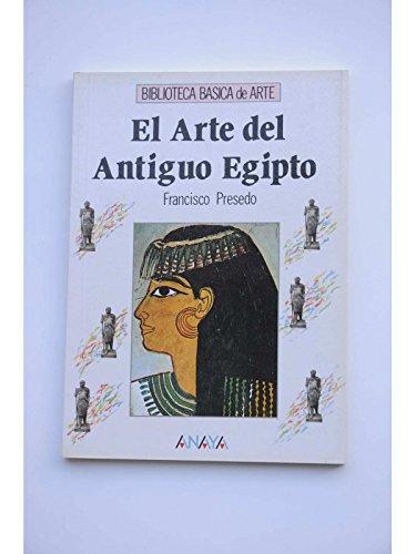 9788420735368: El arte del Antiguo Egipto/ The Art of Ancient Egypt (Spanish Edition)