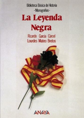 9788420735542: La Leyenda Negra