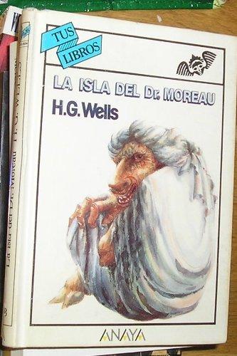 9788420735993: La Isla Del Doctor Moreau