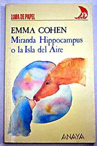 9788420736020: Miranda Hippocampus o La Isla del Aire (Luna de Papel, N 32)