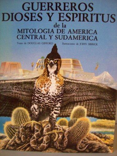 9788420736150: Guerreros, Dioses y Espiritus de La Mitologi