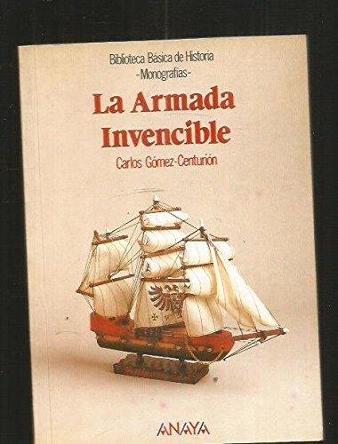 9788420738130: La armada invencible/ Invincible Navy (Spanish Edition)