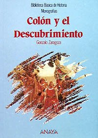 9788420738154: Colón y el Descubrimiento: Colon Y El Descubrimiento (Historia Y Literatura - Biblioteca Básica De Historia)