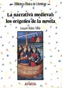 9788420738635: La narrativa medieval: los orígenes de la novela (Literatura - Biblioteca Básica De Literatura - Serie «General»)