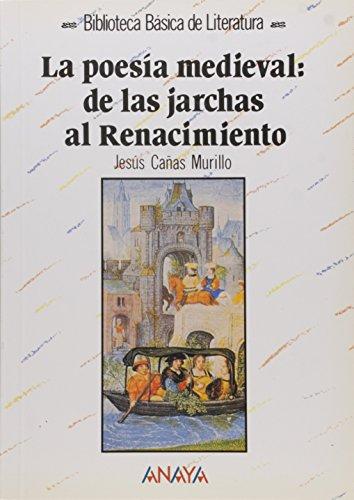 9788420738642: La Poesía Medieval: De Las jarchas al Renacimento (Biblioteca Básica de Literatura) (Spanish Edition)