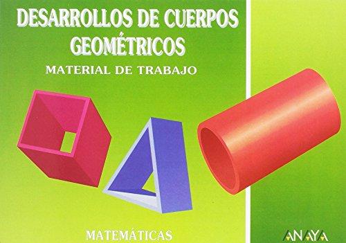 9788420738956: DESARROLLO CUERPOS GEOMETRICOS: MATERIAL RECORTAR (ANAYA).