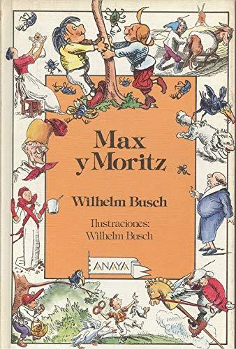 9788420738963: Max y moritz