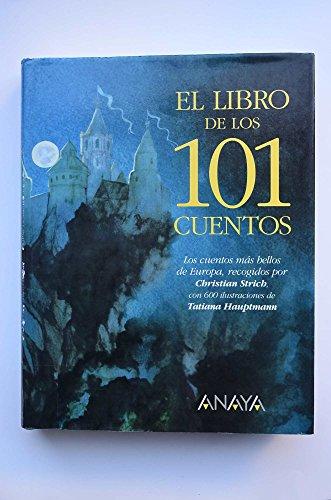 9788420739595: El libro de los cuentos / Stories's Book (Cuentos, Mitos Y Libros-Regalo) (Spanish Edition)