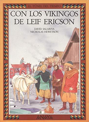 9788420740072: Con Los Vikingos De Leif Ericsson/Vikings With Leif Ericsson (Serie El Tunel Del Tiempo/Time Tunnel)
