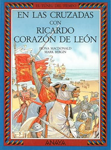 9788420740102: Cruzadas Ricardo corazon León (Serie El Tunel Del Tiempo/Time Tunnel)