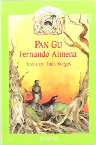 9788420740584: 45. Pan Gu (Cuentos, Mitos Y Libros-Regalo - El Duende Verde)
