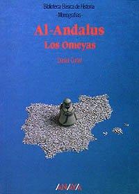 9788420741932: Al-Ándalus: los Omeyas (Historia - Biblioteca Básica De Historia - Serie «Monografías»)