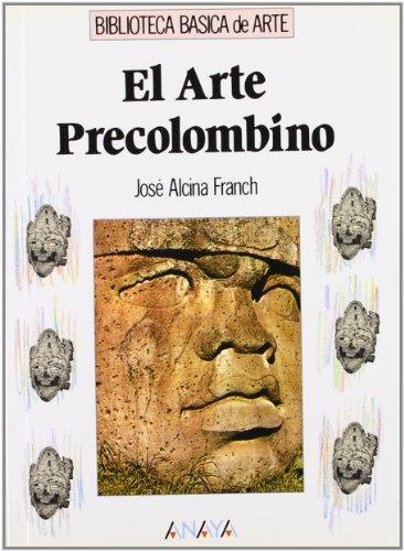9788420742199: El arte precolombino (Arte - Biblioteca Básica De Arte - Serie «General»)