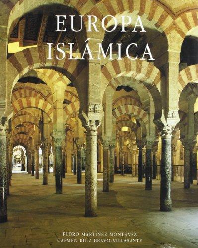 9788420742397: Europa islámica: La magia de una civilización milenaria (Spanish Edition)