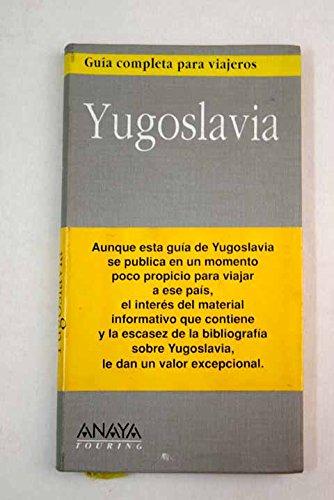 9788420742410: Guia completa Yugoslavia