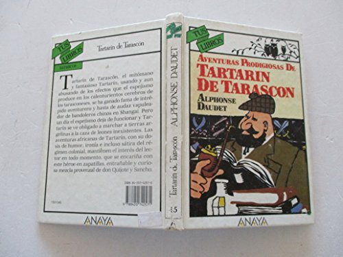 9788420742571: Aventuras prodigiosas de Tartarin de Tarascon/ Prodigious Adventures of Tartarin of Tarascon (Spanish Edition)