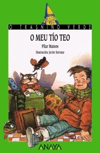 9788420742656: O Meu Tio Teo / My Uncle Teo (Galician Edition)