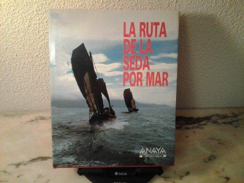 LA RUTA DE LA SEDA POR MAR.: DE ROSA, LUIGI;