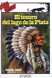 9788420742953: El tesoro del lago de la Plata (Libros Para Jóvenes - Tus Libros)