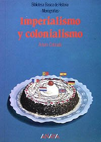 9788420743110: Imperialismo y colonialismo/ Imperialism and colonialism (Spanish Edition)