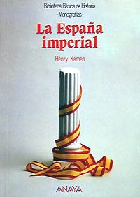 9788420743127: La Espana Imperial/ The Imperial Spain (Spanish Edition)