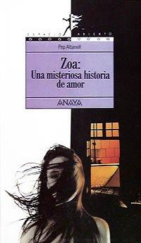 Zoa : Una Misteriosa Historia de Amor: Albanell, Josep