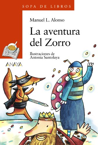 9788420743547: La aventura del Zorro / The Adventure of Zorro (Sopa de Libro / Book Soup) (Spanish Edition)