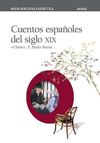 9788420743820: Cuentos españoles del siglo XIX (Clásicos - Nueva Biblioteca Didáctica)