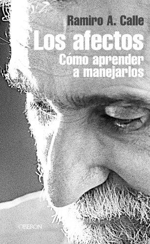 Los afectos / Affects: Como Aprender a Manejarlos (Superacion Personal) (Spanish Edition): ...