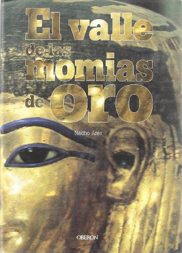 El valle de las momias de oro - Nacho Ares